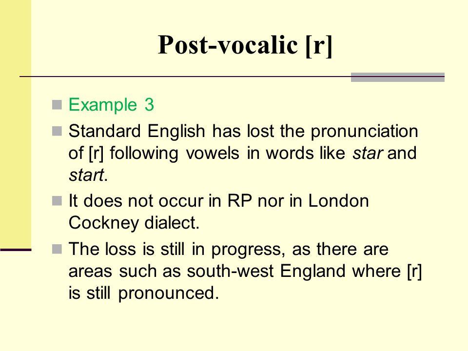 Post-vocalic [r] Example 3